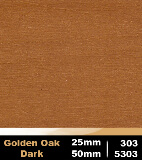 Golden Oak Dark 25mm cod 303 | Golden Oak Dark 50mm cod 5303