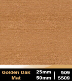 Golden Oak Mat 25mm cod 509 | Golden Oak Mat 50mm cod 5509