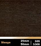 Wenge 25mm cod 309 | Wenge 50mm cod 5309