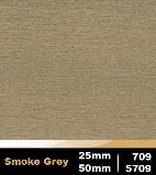 Smoke Grey 25mm cod 709 | Smoke Grey 50mm cod 5709