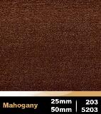 Mahogany 25mm cod 203 | Mahogany 50mm cod 5203