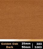 Golden Oak Dark 25mm cod 303 | Golden Oak Dark 50mm cod 5303